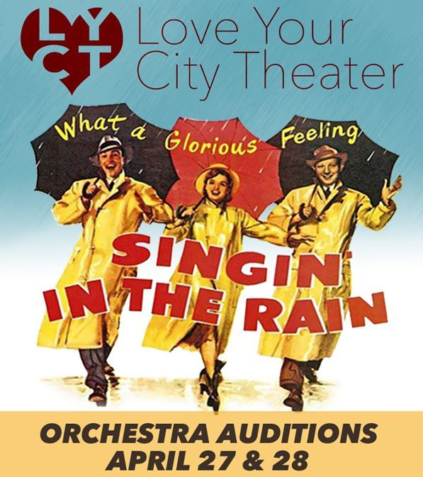 singing in the rain orchestra auditions